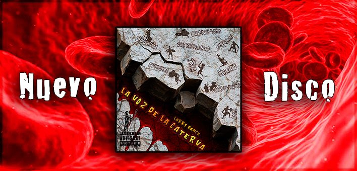 "Nuevo disco de Larry Dance ""La voz de la caterva"""