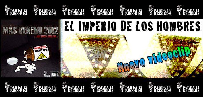 """""""EL IMPERIO DE LOS HOMBRES"""" NUEVO VIDEOCLIP DE LARRY DANCE"""